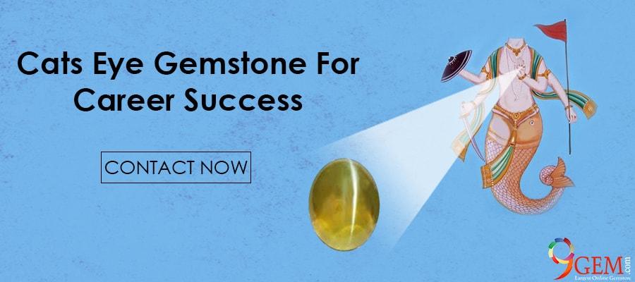 Cats Eye Gemstone For Career Success
