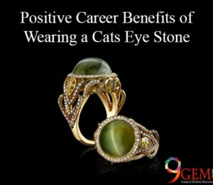 Positive Career Benefits of Wearing a Cats Eye Stone