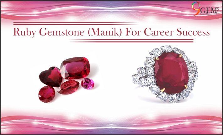 Ruby Gemstone (Manik) For Career Success
