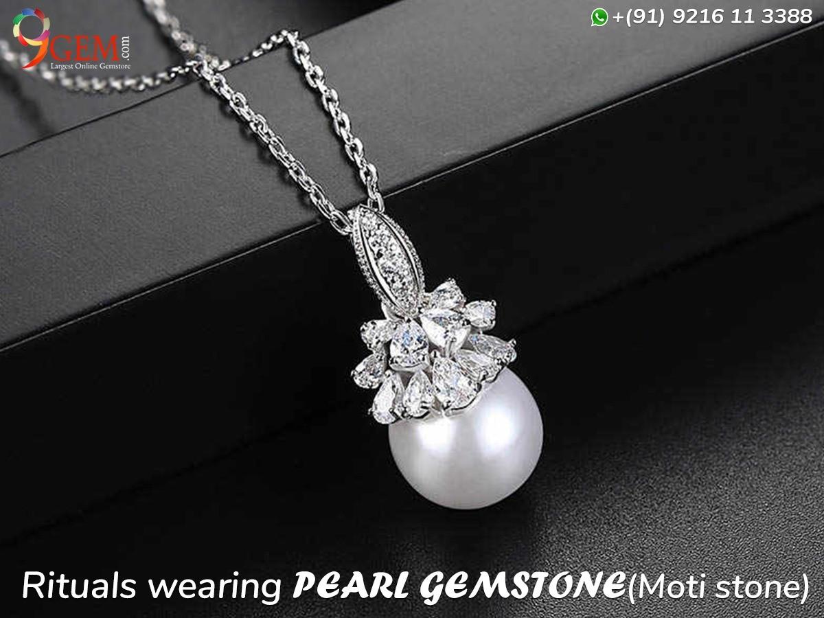 Rituals Wearing Pearl Gemstone (Moti Stone)