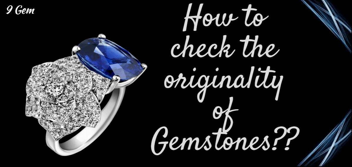 How to check originality of gemstone