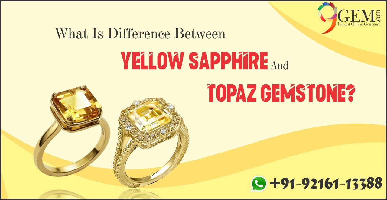 difference between yellow sapphire and Topaz gemstone