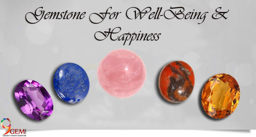 Gemstones for well being and happiness-9Gem