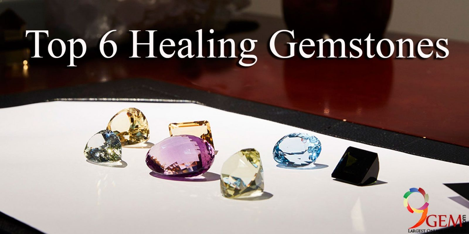 Top 6 Healing Gemstones That Can Lead You To Happier Life