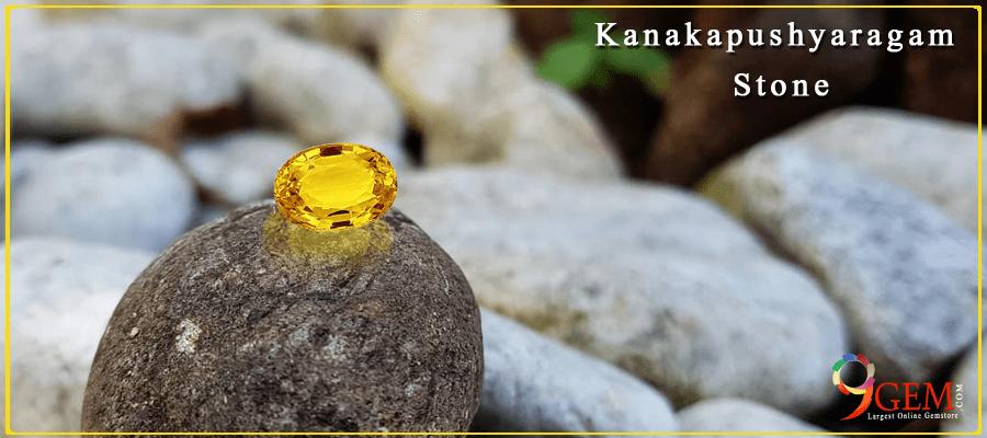 What Is Kanakapushyaragam Stone Important guidelines